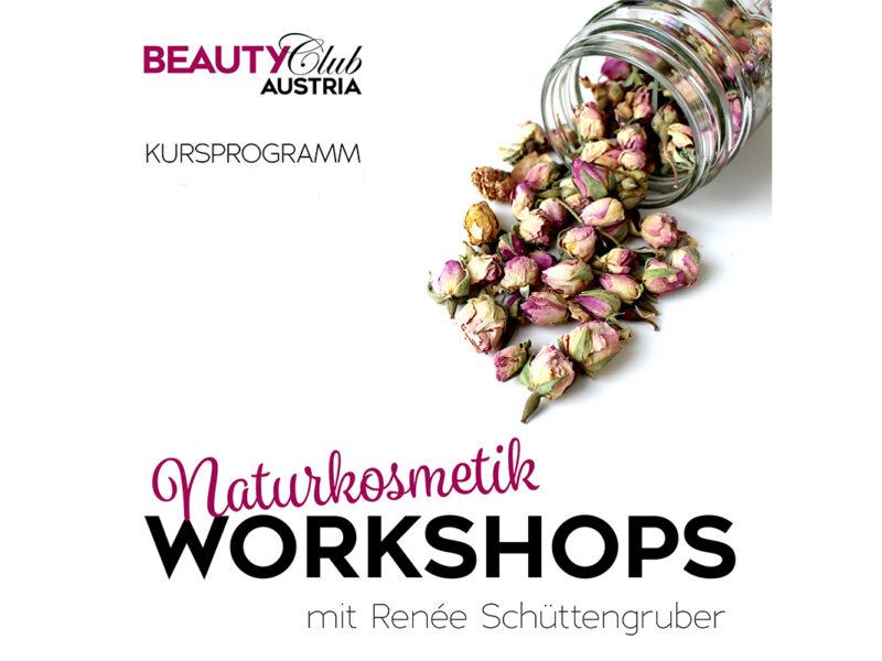 Naturkosmetik Workshops mit Renée Schüttengruber 2021/22
